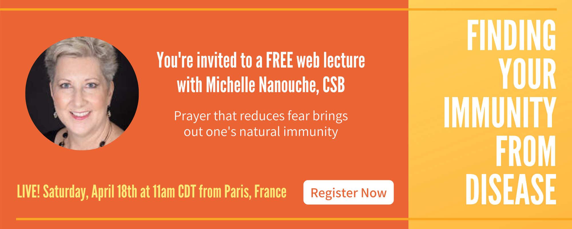 "[:en]""Finding Your Immunity From Disease"" - Online Christian Science Lecture by Michelle Nanouche, CSB[:]"