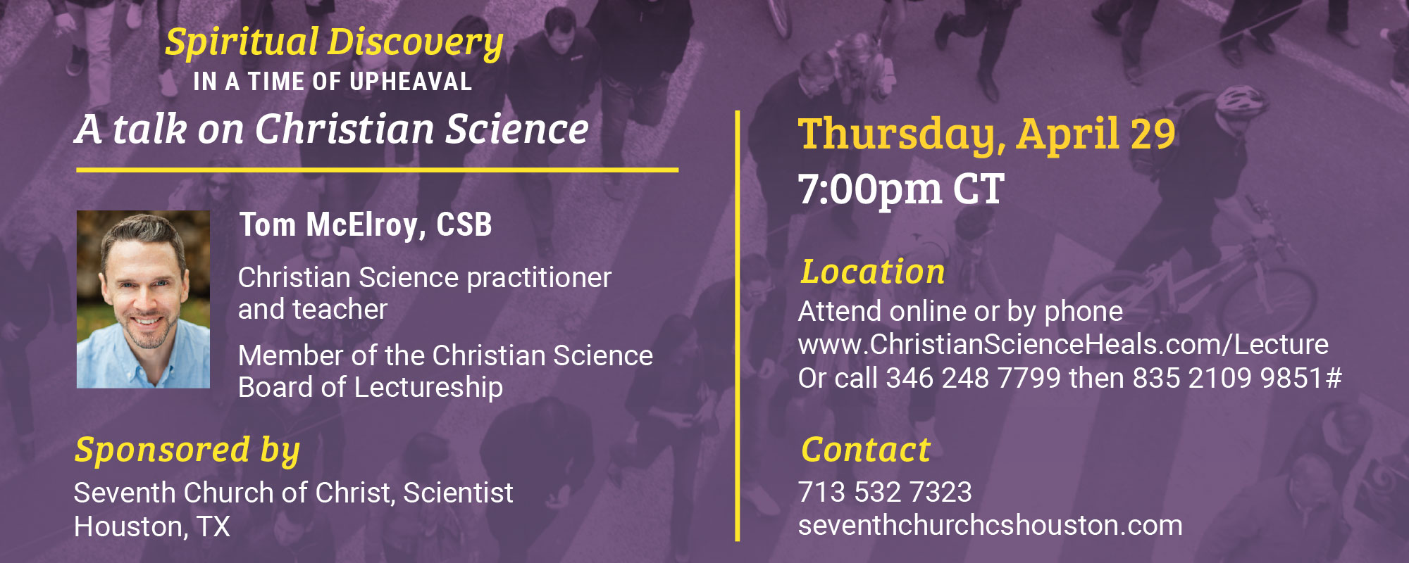 """Join us on Thursday, April 29 at 7:00pm CDT for a live online lecture: """"Spiritual discovery in a time of upheaval"""" by Tom McElroy, CSB"""